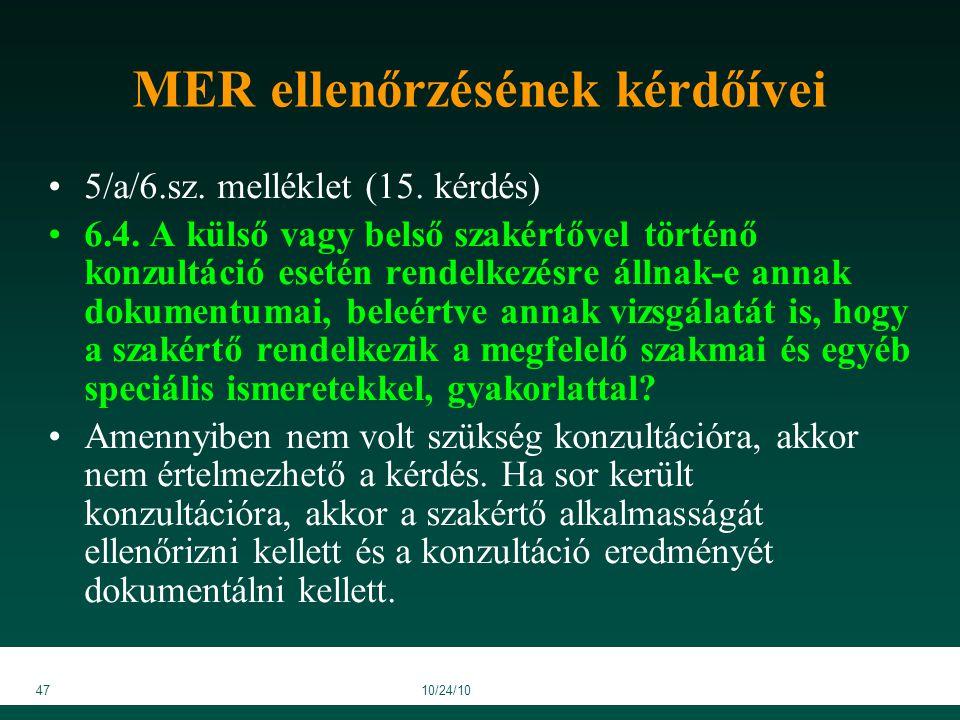 4710/24/10 MER ellenőrzésének kérdőívei 5/a/6.sz. melléklet (15.