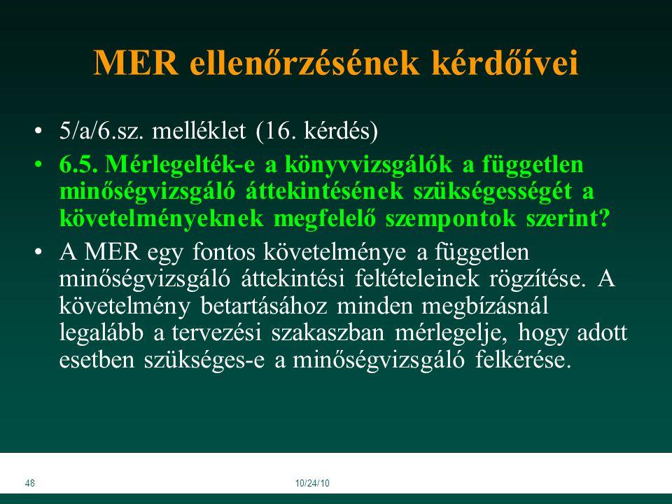 4810/24/10 MER ellenőrzésének kérdőívei 5/a/6.sz. melléklet (16.