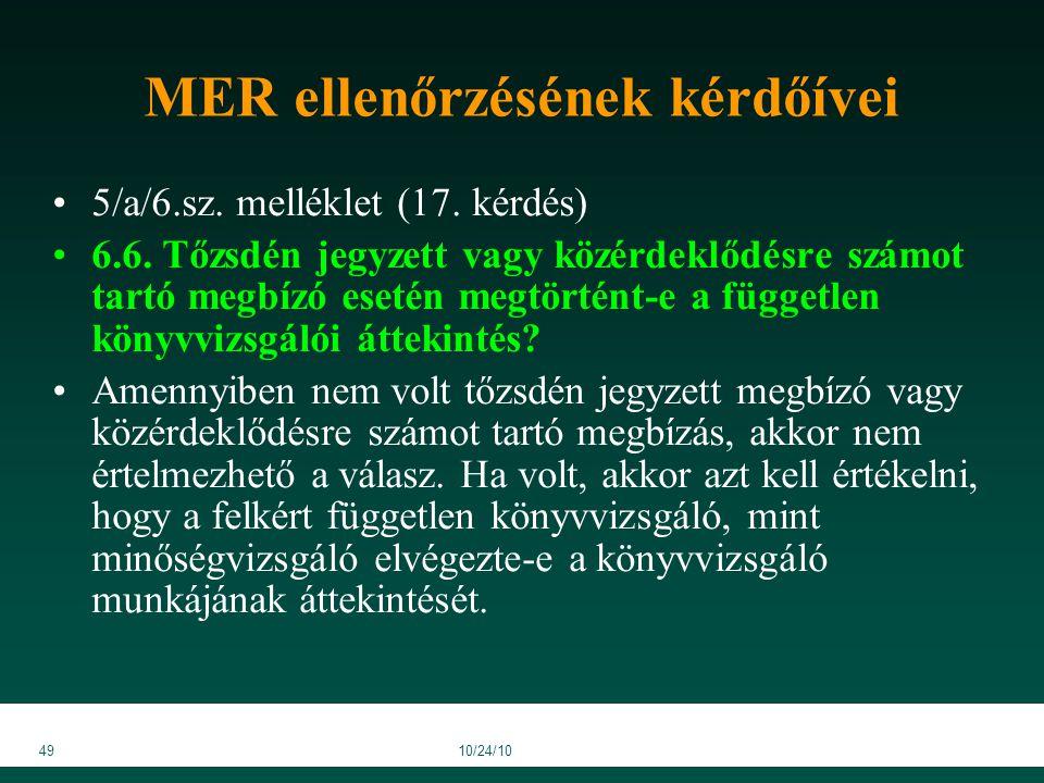 4910/24/10 MER ellenőrzésének kérdőívei 5/a/6.sz. melléklet (17.