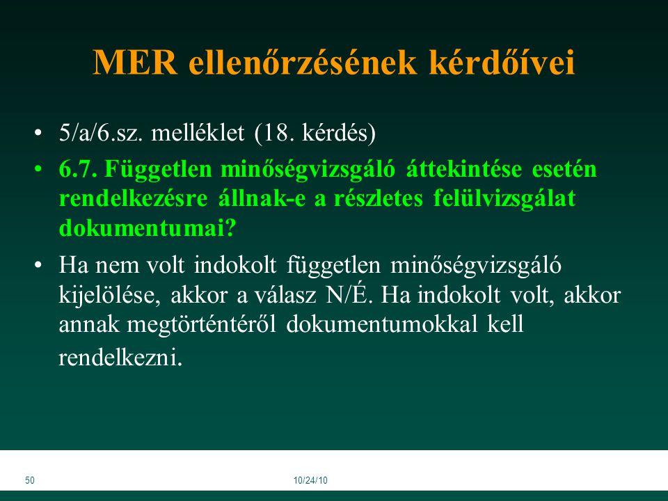 5010/24/10 MER ellenőrzésének kérdőívei 5/a/6.sz. melléklet (18.
