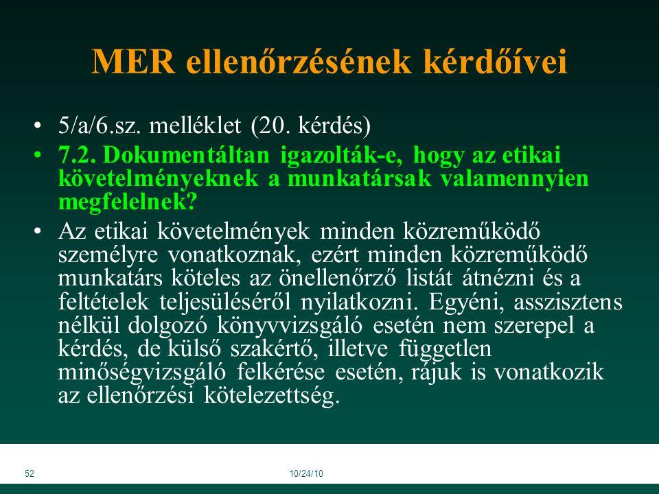 5210/24/10 MER ellenőrzésének kérdőívei 5/a/6.sz. melléklet (20.