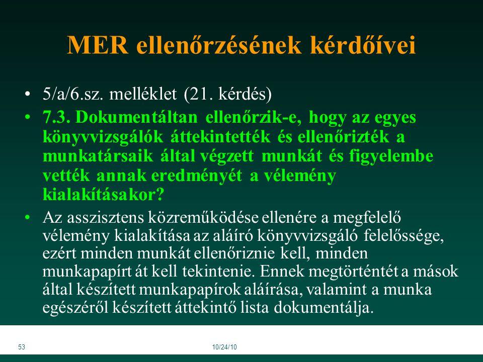 5310/24/10 MER ellenőrzésének kérdőívei 5/a/6.sz. melléklet (21.