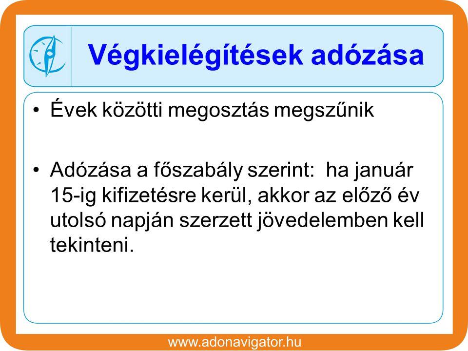Évek közötti megosztás megszűnik Adózása a főszabály szerint: ha január 15-ig kifizetésre kerül, akkor az előző év utolsó napján szerzett jövedelemben kell tekinteni.