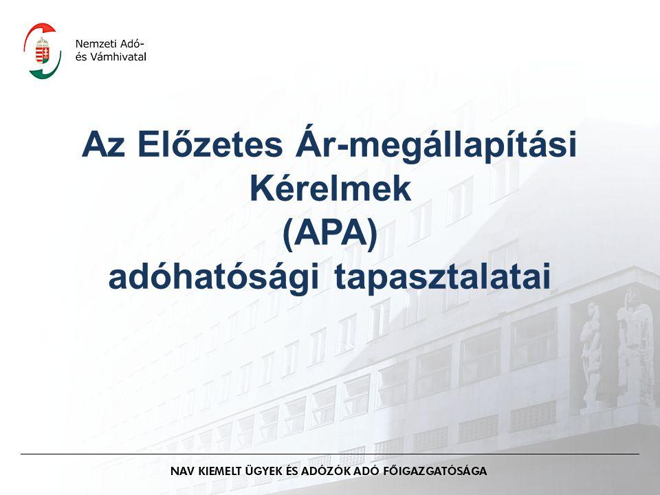 Az Előzetes Ár-megállapítási Kérelmek (APA) adóhatósági tapasztalatai
