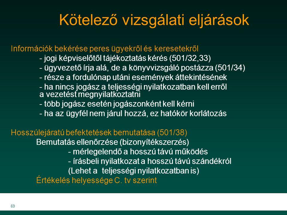 MKVK MEB 2007 69 Kötelező vizsgálati eljárások Információk bekérése peres ügyekről és keresetekről - jogi képviselőtől tájékoztatás kérés (501/32,33)