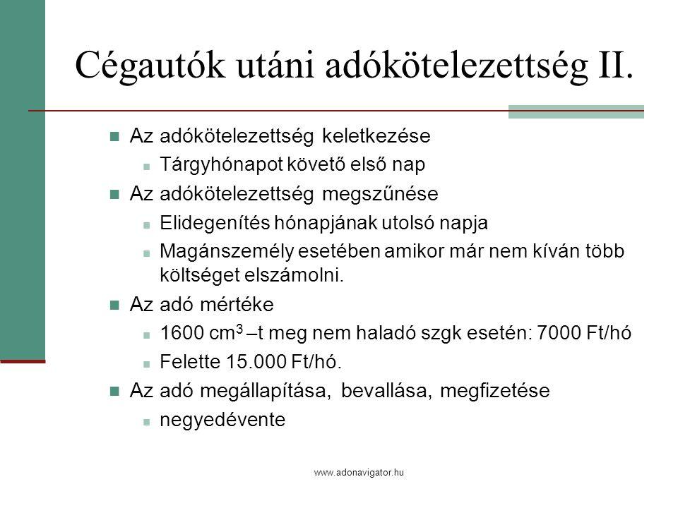 www.adonavigator.hu Cégautók utáni adókötelezettség II.