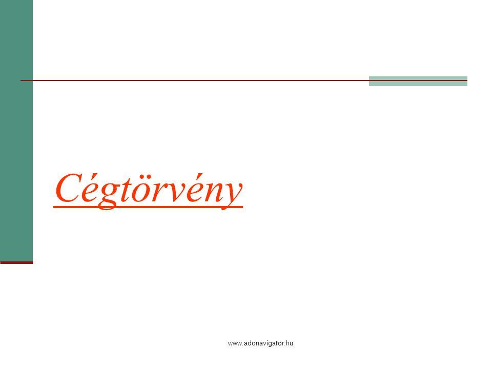 www.adonavigator.hu Cégtörvény