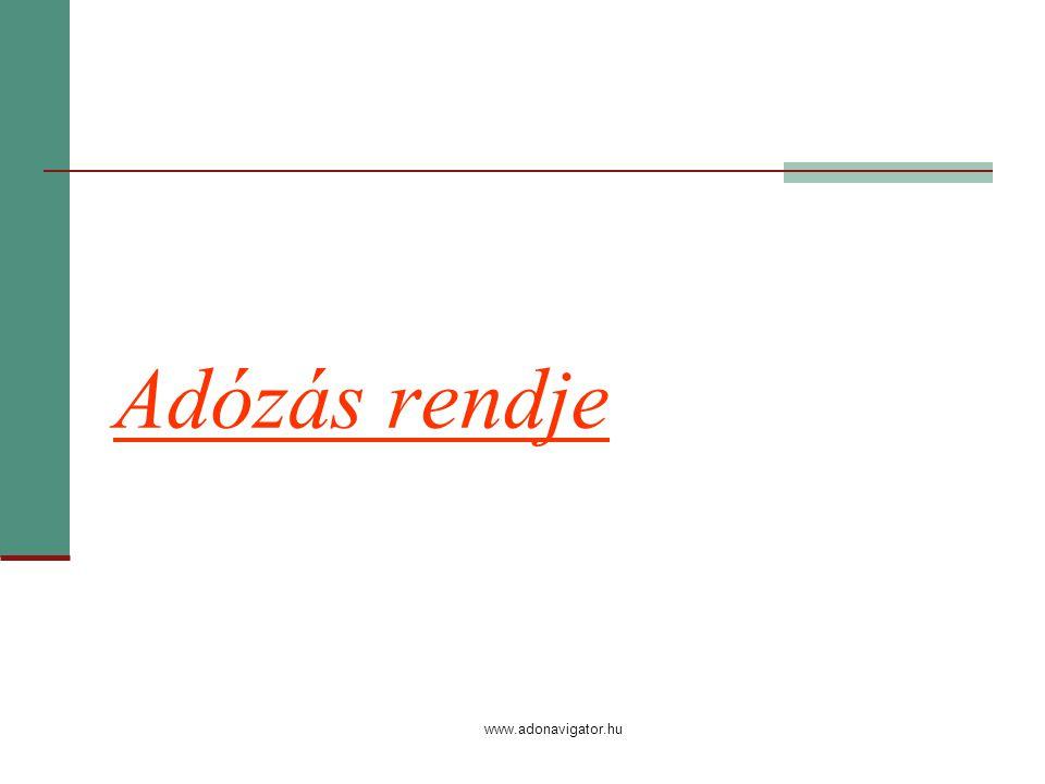 www.adonavigator.hu Adózás rendje