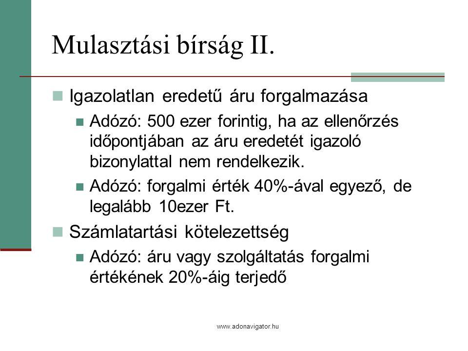 www.adonavigator.hu Mulasztási bírság II.