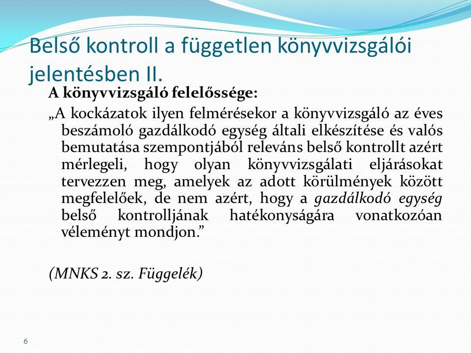 6 Belső kontroll a független könyvvizsgálói jelentésben II.