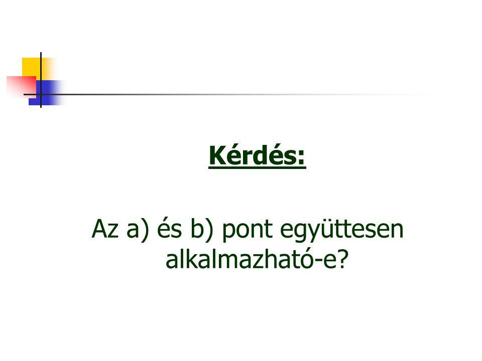 Kkt.173/A.§. (6) bek.