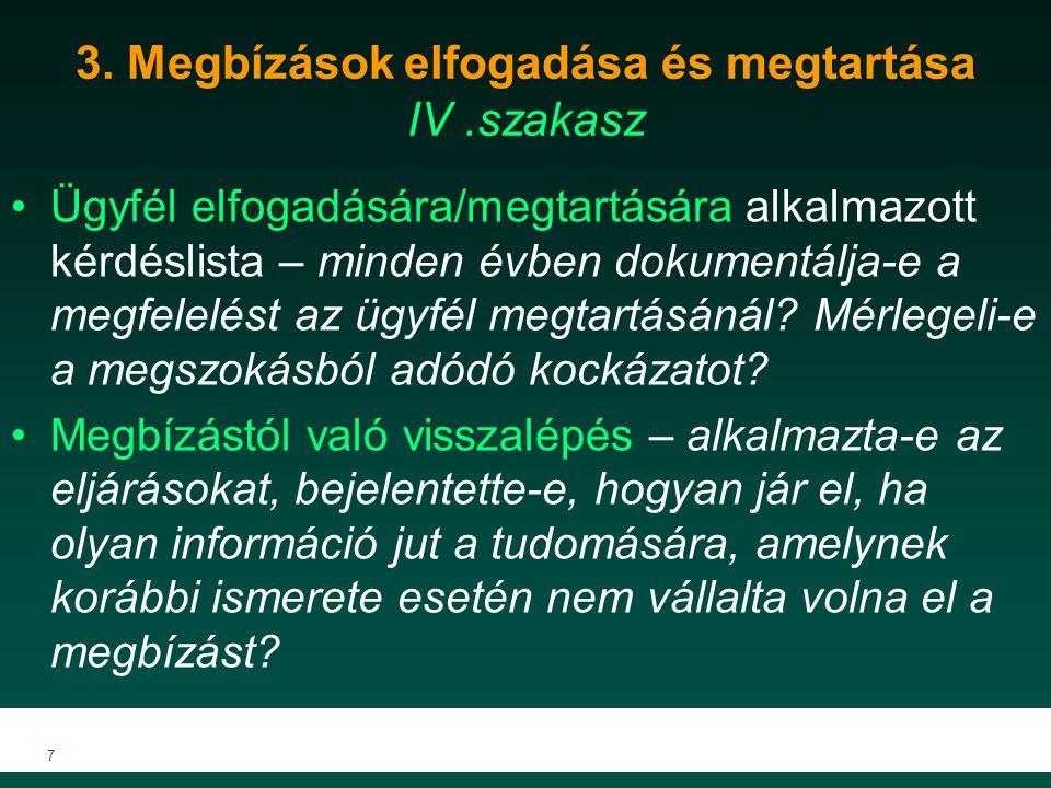 4.A megbízás végrehajtásával kapcsolatos minőségi követelmények (1) VI.