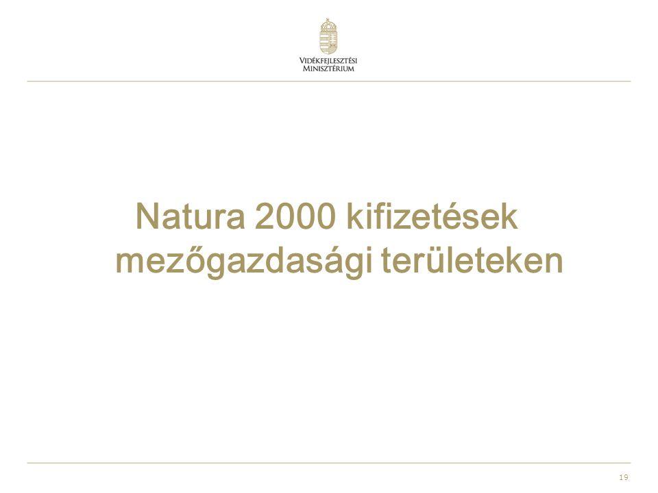 19 Natura 2000 kifizetések mezőgazdasági területeken