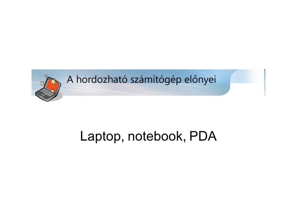 Laptop, notebook, PDA