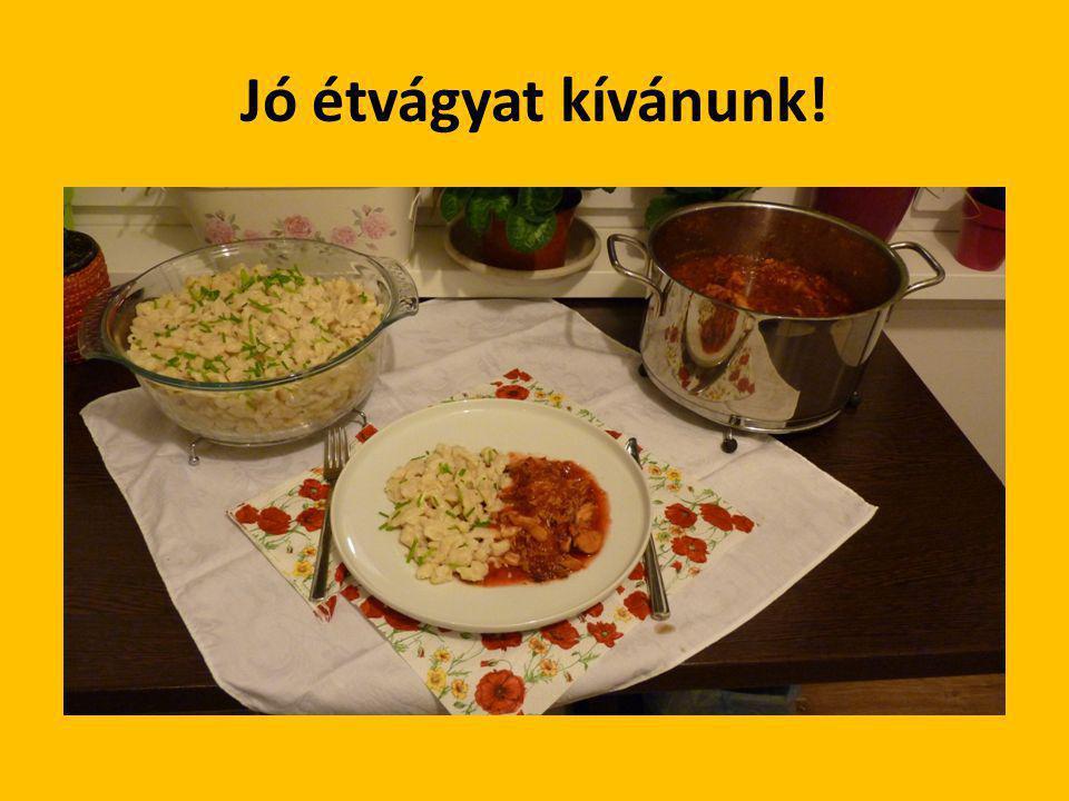 Jó étvágyat kívánunk!