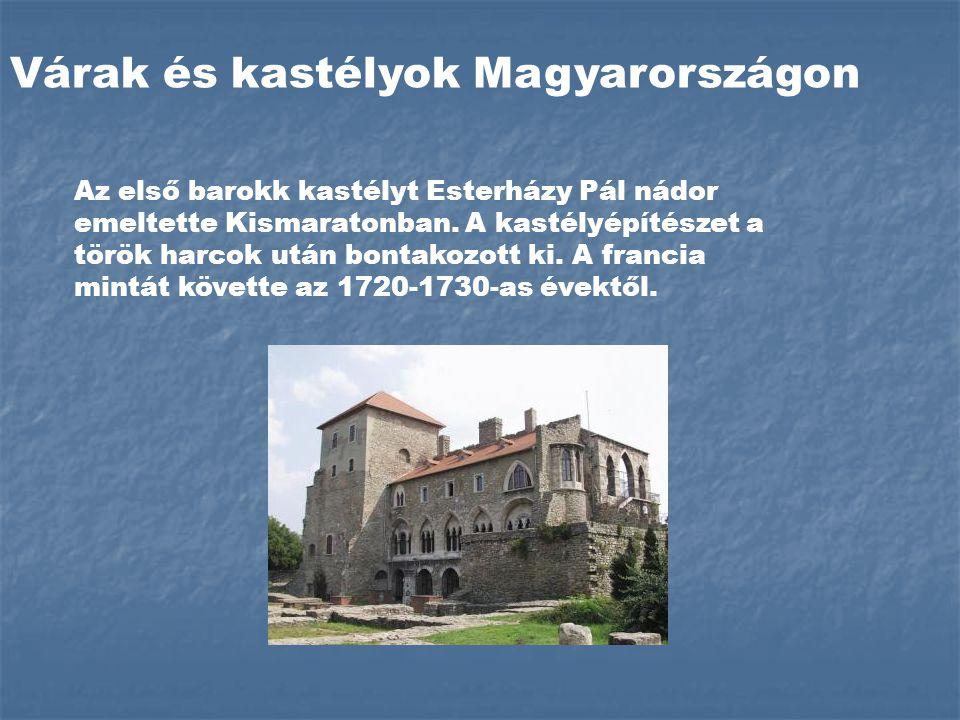 Várak és kastélyok Magyarországon Az első barokk kastélyt Esterházy Pál nádor emeltette Kismaratonban.