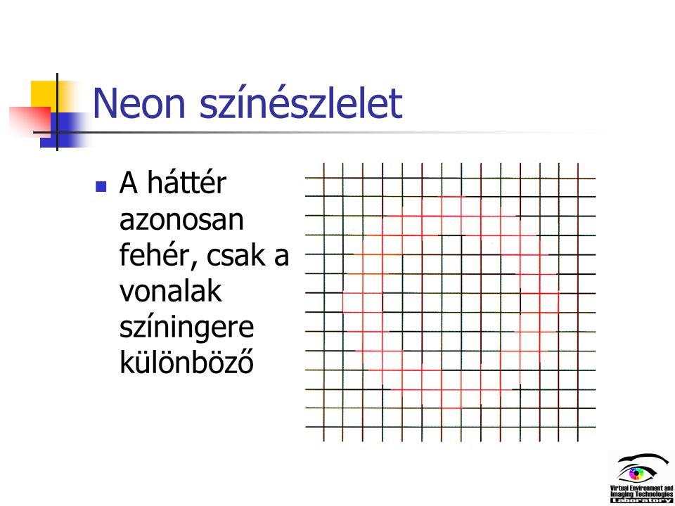 Neon színészlelet A háttér azonosan fehér, csak a vonalak színingere különböző