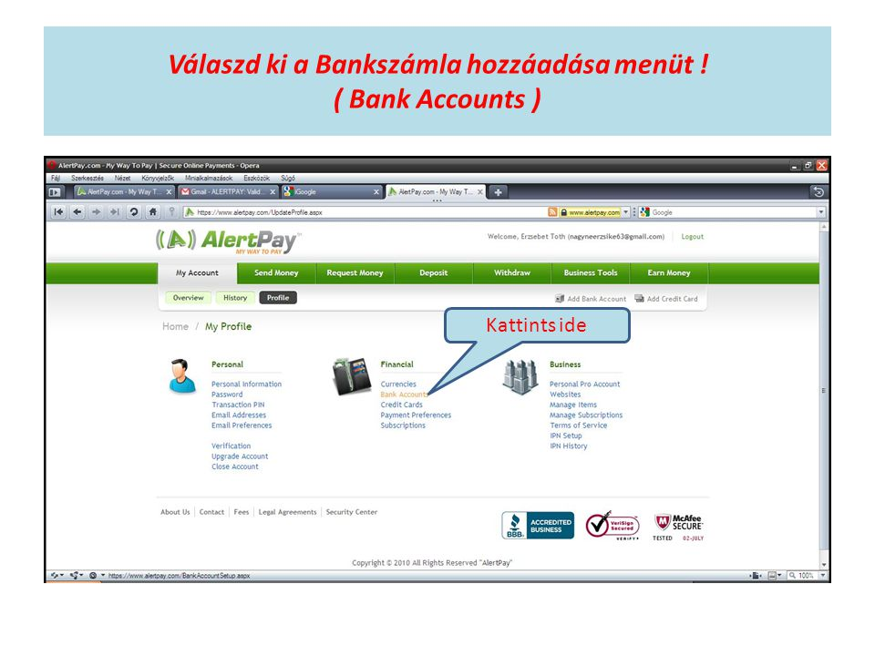 Válaszd ki a Bankszámla hozzáadása menüt ! ( Bank Accounts ) Kattints ide