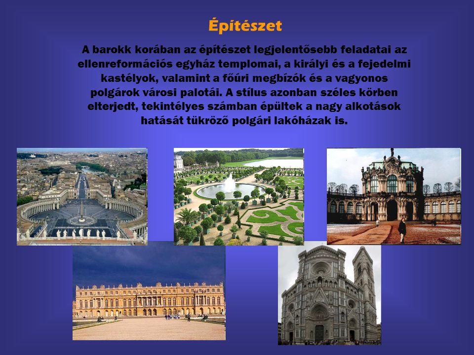 Építészet A barokk korában az építészet legjelentősebb feladatai az ellenreformációs egyház templomai, a királyi és a fejedelmi kastélyok, valamint a főúri megbízók és a vagyonos polgárok városi palotái.