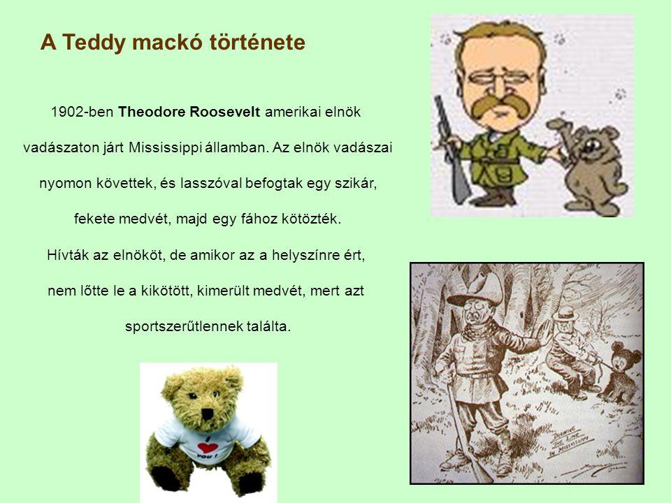 1902-ben Theodore Roosevelt amerikai elnök vadászaton járt Mississippi államban.