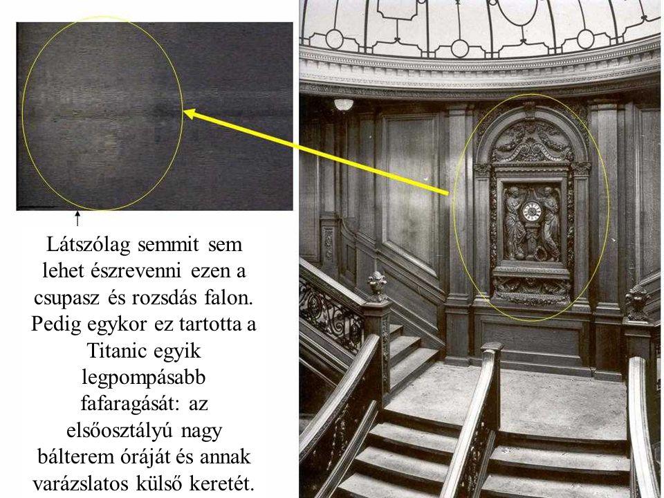 A talapzat, melyen a Titanic kormánykereke is helyet foglalt. De a kormánykerék már nem látható.