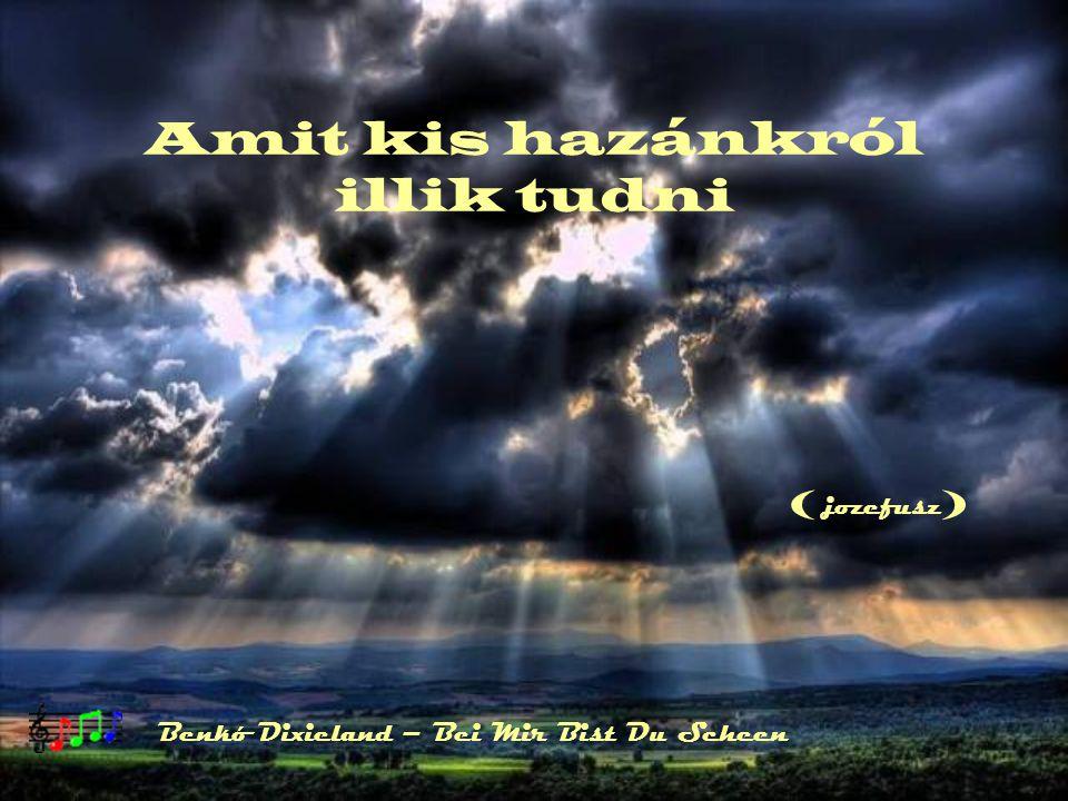Amit kis hazánkról illik tudni Benkó Dixieland – Bei Mir Bist Du Scheen () jozefusz