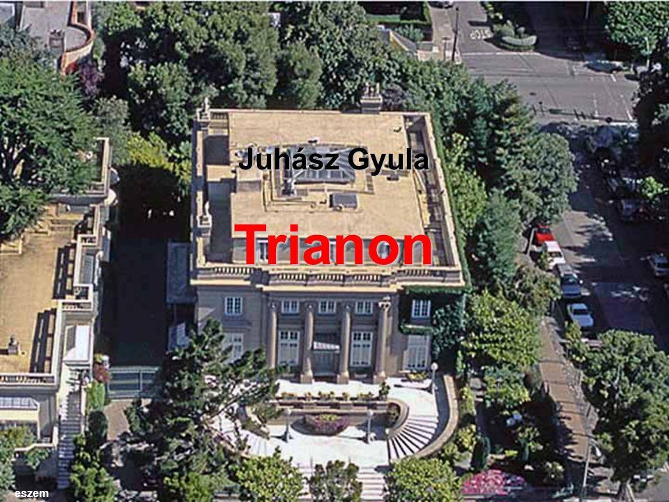 Juhász Gyula Trianon eszem
