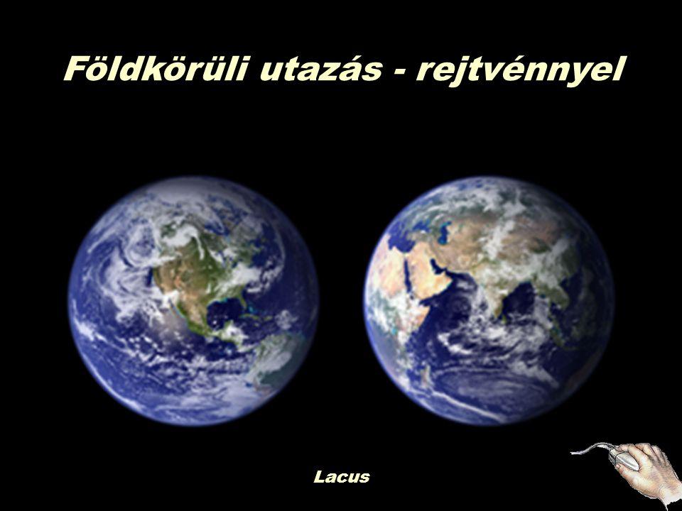 Csodálatos képek rejtvénnyel Földkörüli utazás - rejtvénnyel Lacus