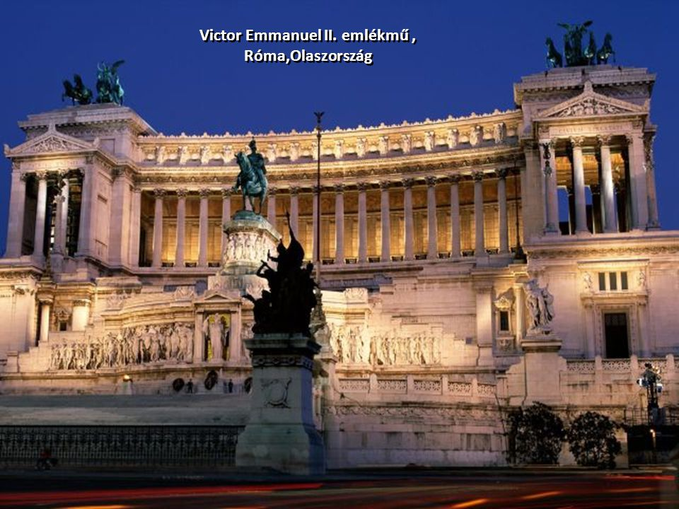 Victor Emmanuel II. emlékmű, Róma,Olaszország Victor Emmanuel II. emlékmű, Róma,Olaszország