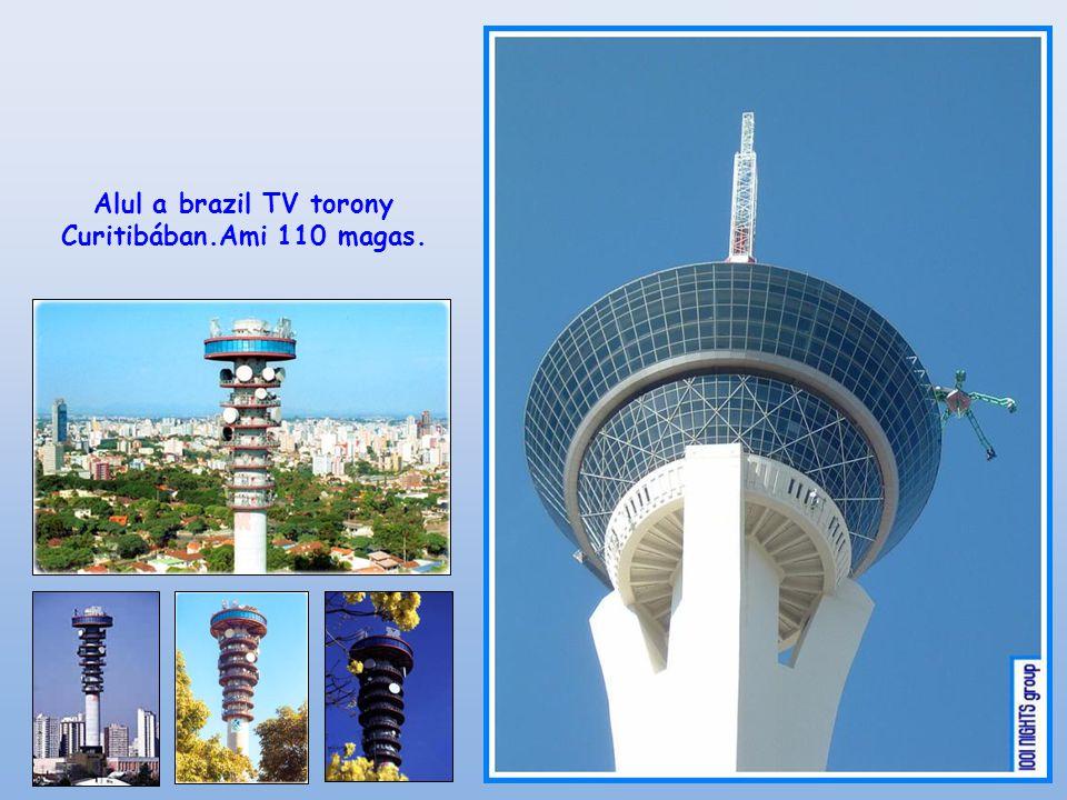 Alul a brazil TV torony Curitibában.Ami 110 magas.