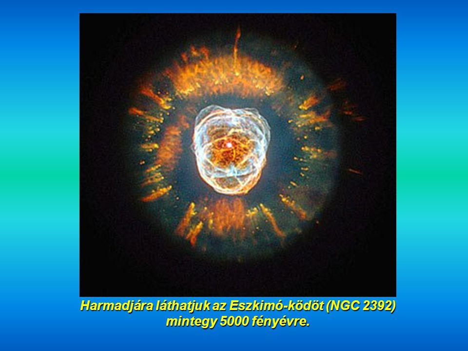 És most nézzük a Hangyának elnevezett, híres MZ3 csillagködöt, 3000-6000 fényév közötti távolságban.