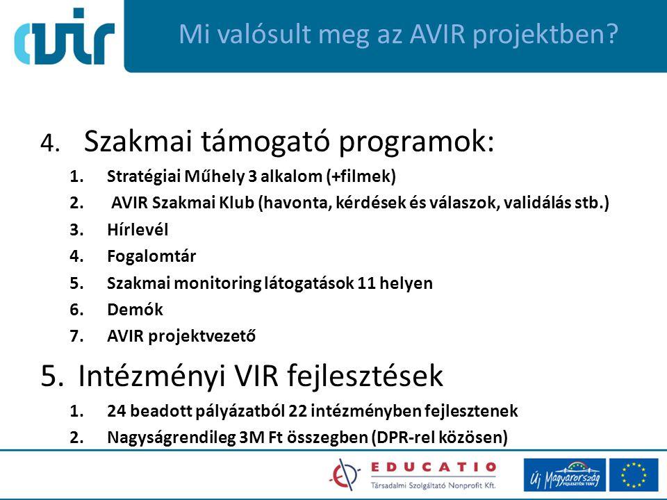 Mi valósult meg az AVIR projektben. 4.