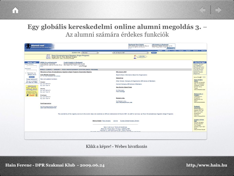 Klikk a képre. - Webes hivatkozás Egy globális kereskedelmi online alumni megoldás 3.