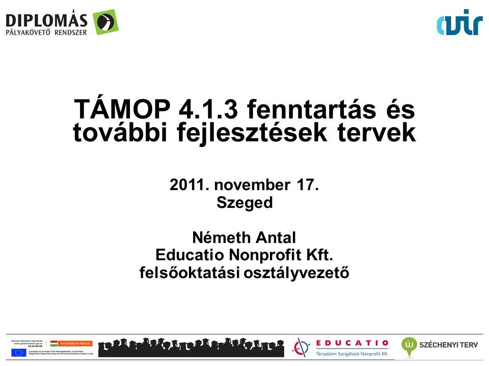 TÁMOP 4.1.3 fenntartás és további fejlesztések tervek 2011.