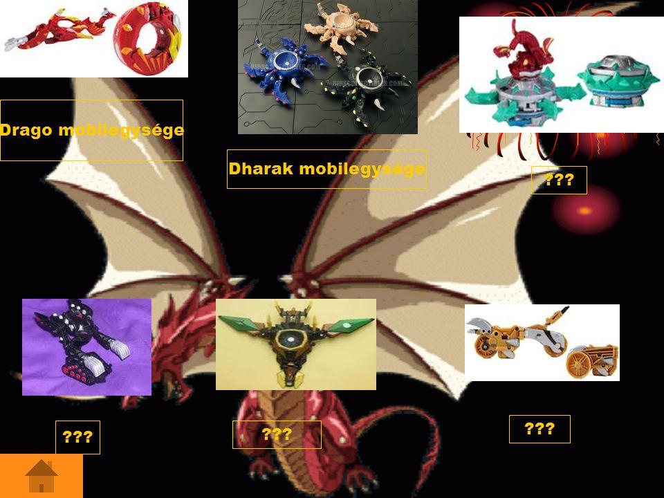 Drago mobilegysége Dharak mobilegysége ???