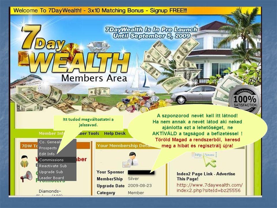 MOWC, a befizetéseid, a kivétek, valamint a jutalék alakulás figyelemmel kísérése