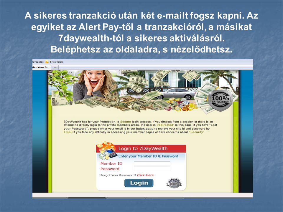 A sikeres tranzakció után két e-mailt fogsz kapni.