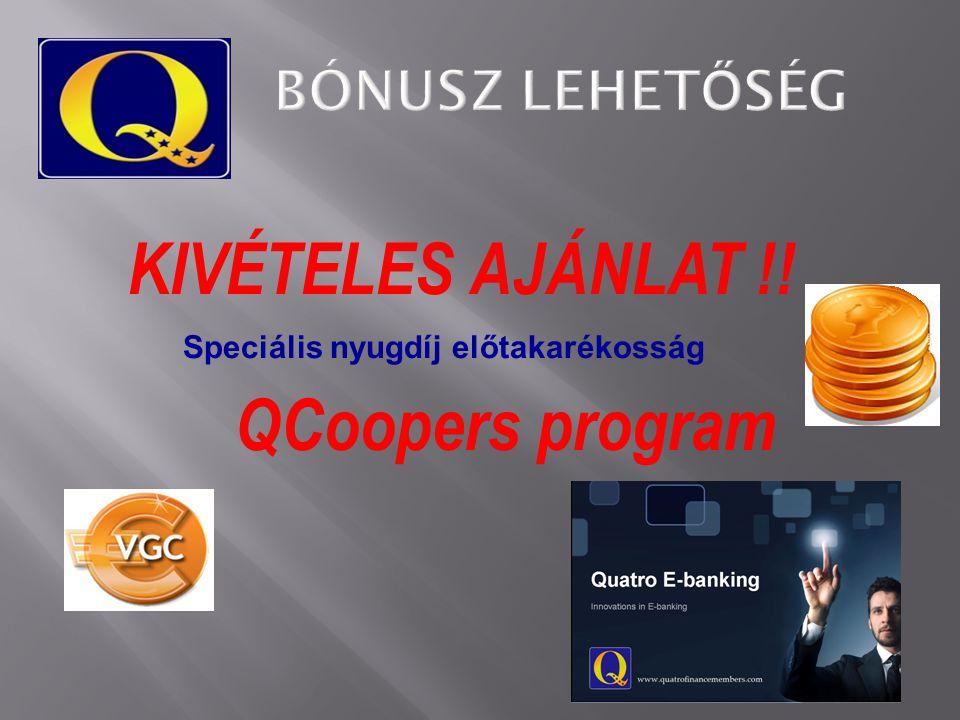 KIVÉTELES AJÁNLAT !! QCoopers program Speciális nyugdíj előtakarékosság