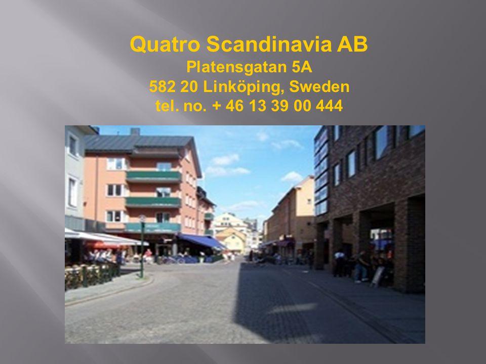 Quatro Scandinavia AB Platensgatan 5A 582 20 Linköping, Sweden tel. no. + 46 13 39 00 444