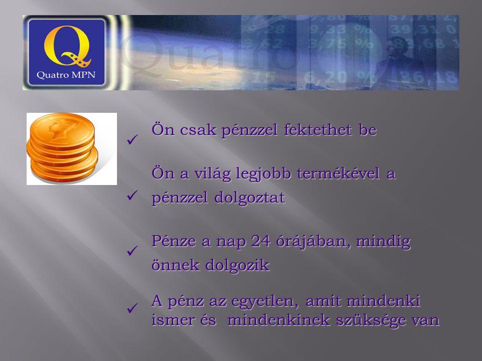 QCoopers Egy szerződés: € 60.000,00 € 5.000,00 € 5.000,00 € 1.000,00 € 1.000,00 € 1.000,00 € 11.000,00 Betét a tagoknak E-banking számlán vagy kártyán € 36.000,00 - € 3.000,00/hó - betét a tagok E-banking számláján 12 hónapig Kifizetések módja az EPOD-1-ben QUATRO MEDICARE LABORATORIES QUATRO A-3 PROGRAM