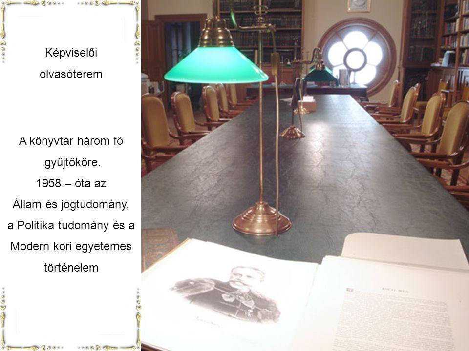 Könyvtár Az Országgyűlési Könyvtárat a törvényhozó munka támogatására az 1860 – as évek végén az Országgyűlés képviselő háza hozta létre. A gyűjtemény