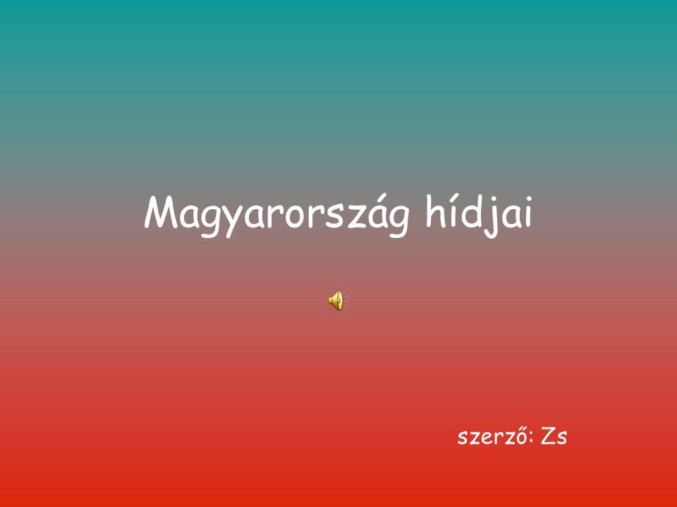 Magyarország hídjai szerző: Zs