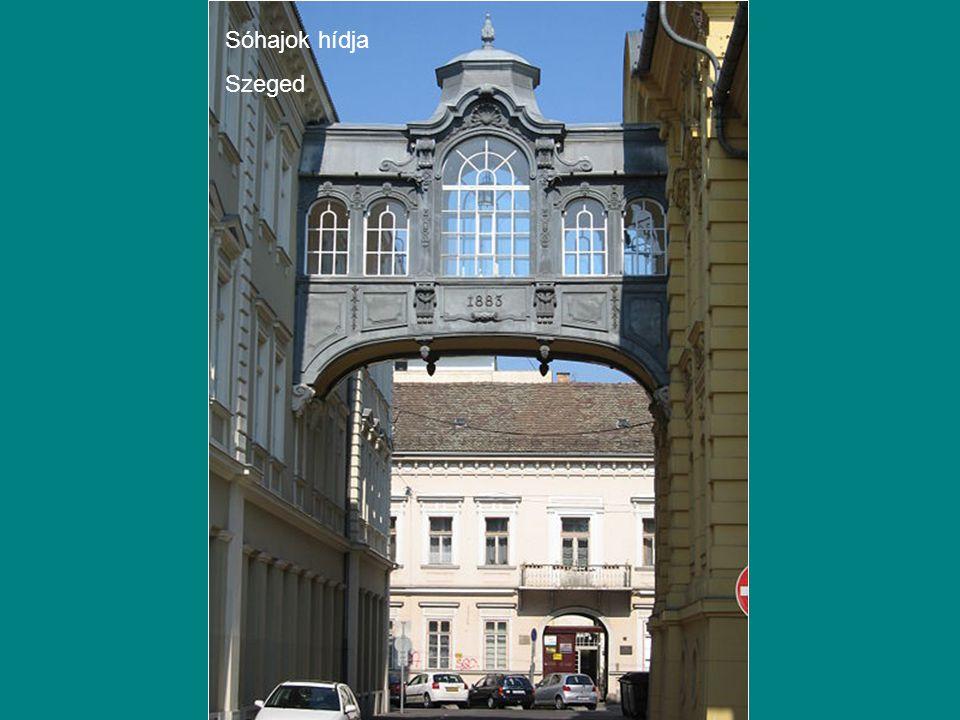 Sóhajok hídja Szeged