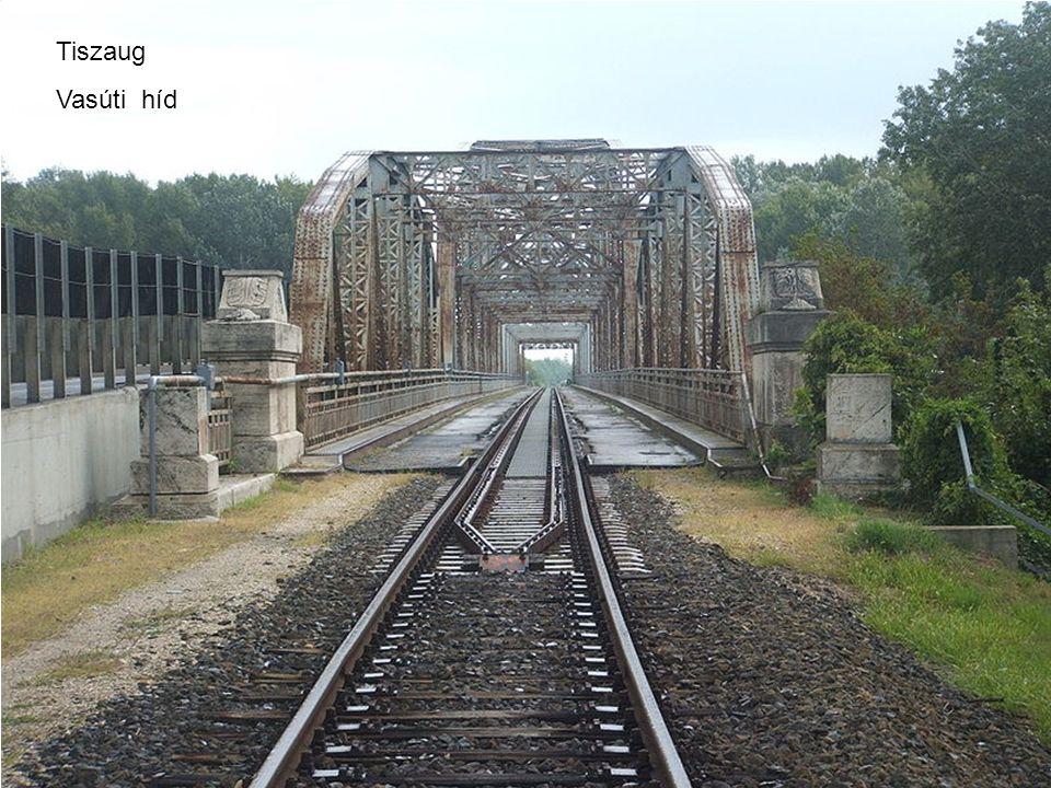 Tiszaug Vasúti híd