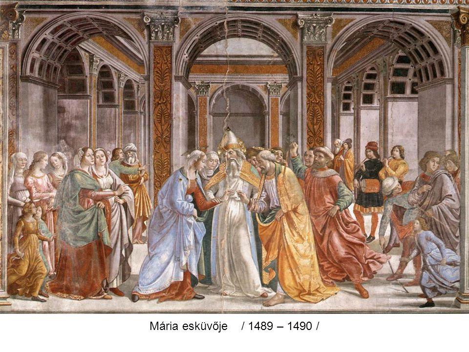Mária bemutatása a templomban / 1486 – 1490 /