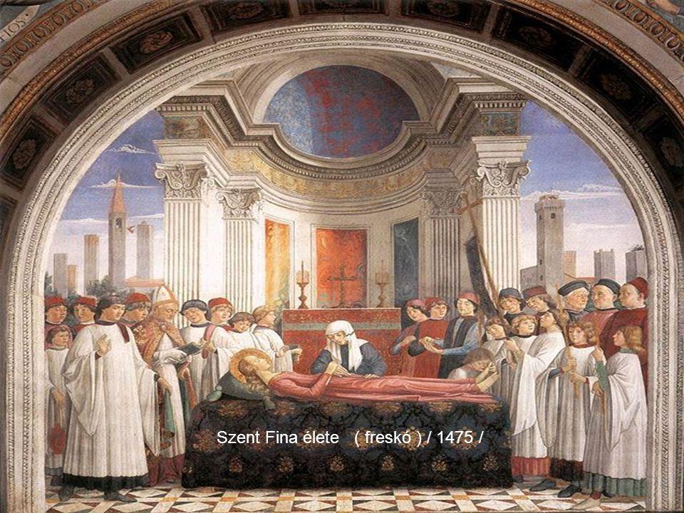 Szent Fina élete ( freskó ) / 1475 /