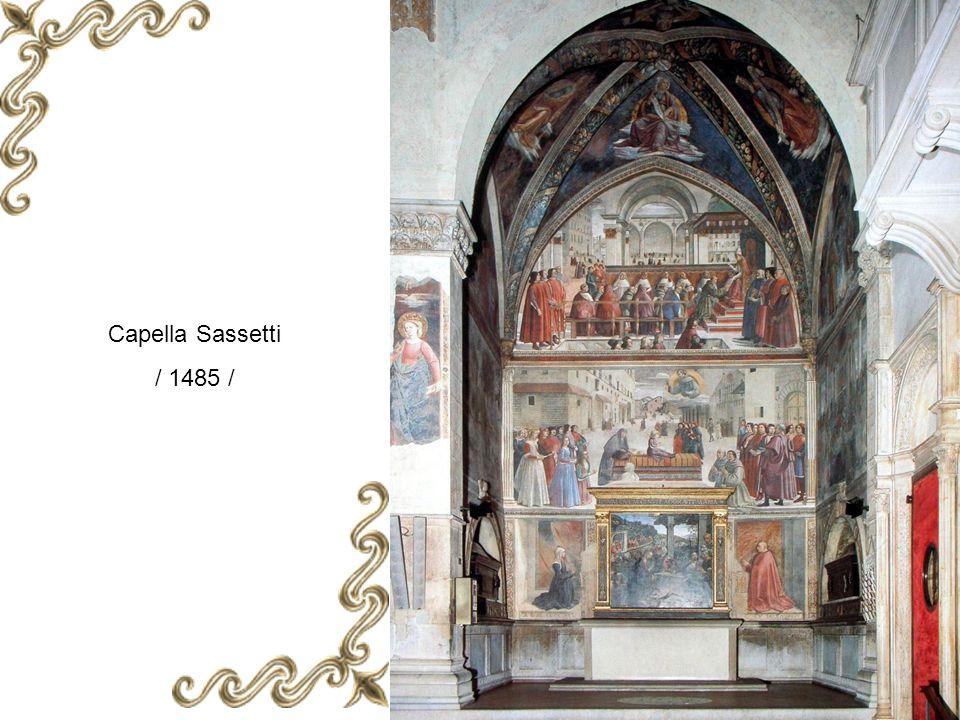 Capella Sassetti / 1485 /
