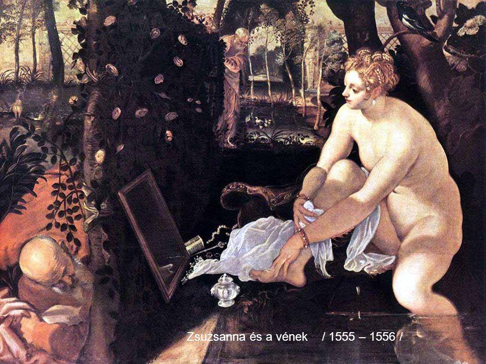 Zsuzsanna és a vének / 1555 – 1556 /
