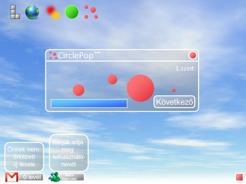 CirclePop Mehet A CirclePop egy olyan játék, amelyben a megadott időn belül az összes kört el kell tűntetni kattintással.