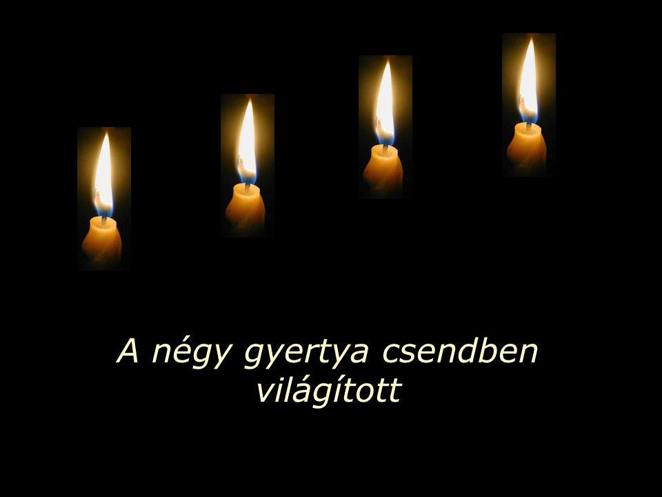A négy gyertya csendben világított